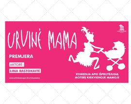 Cave Mom. IDIOTEATRAS