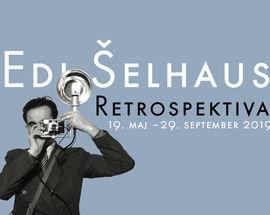 Edi Šelhaus. Retrospective