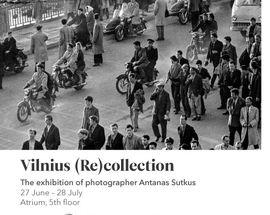 Vilniaus (re)kolekcija / Vilnius (Re)collection. A. Sutkus