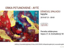 Dėmesio, spalvos! / Attention, colors! Erika Petunovienė – Aytė