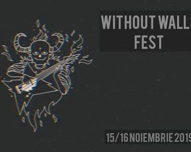 Without Walls Fest #1