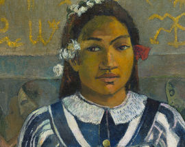 The Credit Suisse Exhibition: Gauguin Portraits