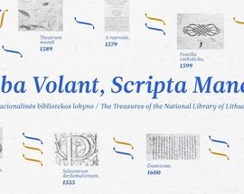 Verba volant, scripta manent: The Treasures of the National Library of Lithuania