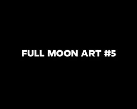 Full Moon Art #5