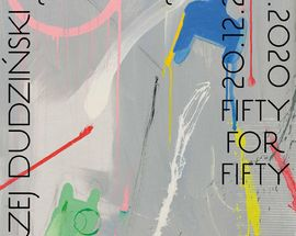 Andrzej Dudziński: Fifty for Fifty