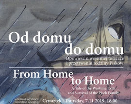 From Home to Home. A Tale of the Wartime Exile & Survival of the Pisek Family