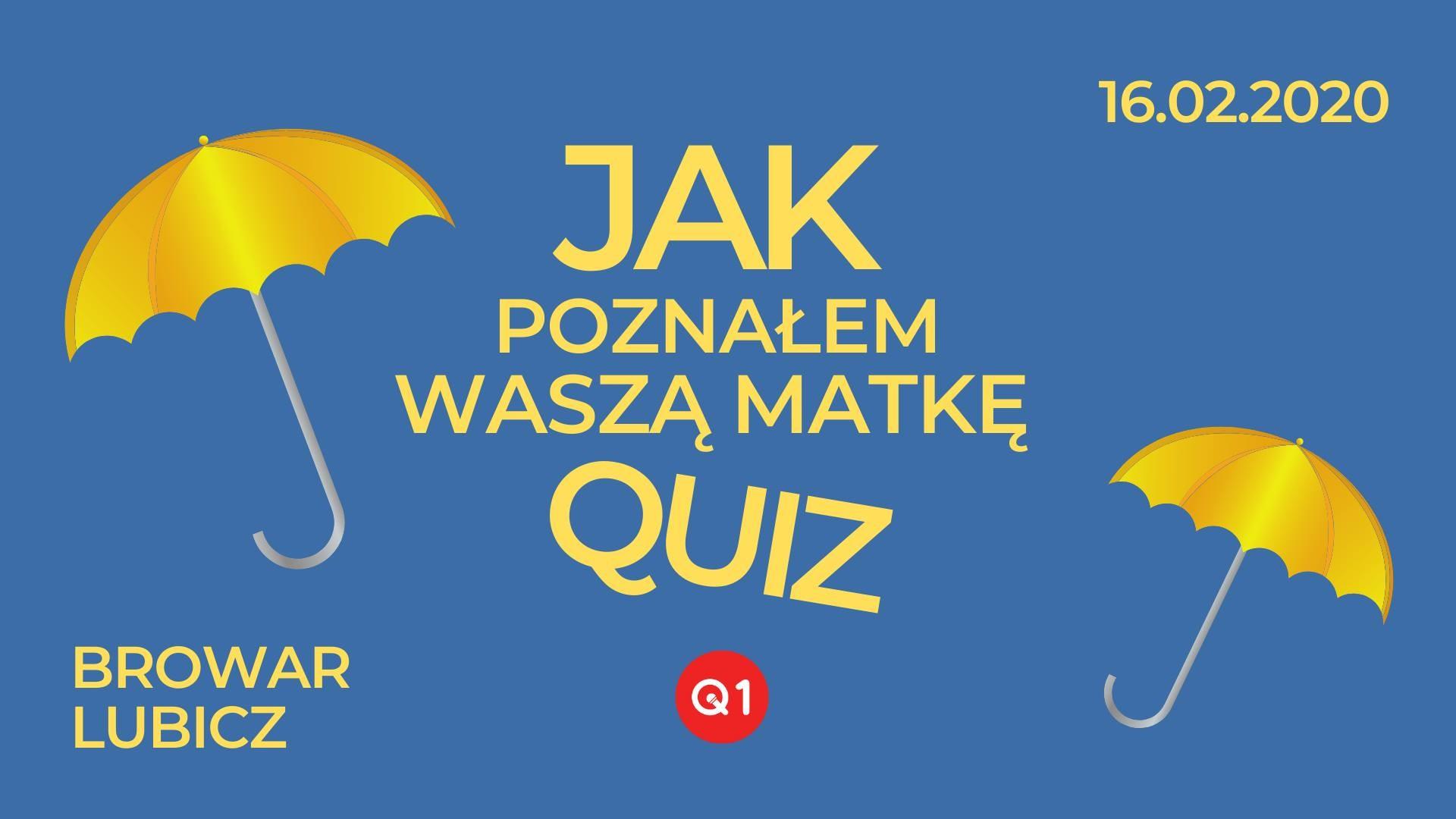 Quiz How I Met Your Mother Browar Lubicz Krakow
