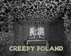Creepy Poland: Weird Places, Practices & Incidents
