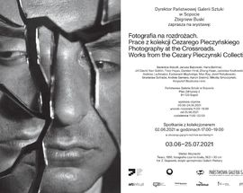 Photography at the Crossroads. Works from Cezary Pieczynski Collection.